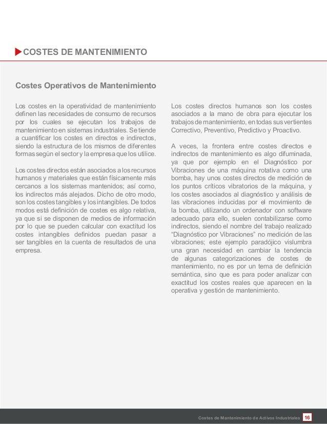 16 Los costes en la operatividad de mantenimiento por los cuales se ejecutan los trabajos de mantenimiento en sistemas ind...
