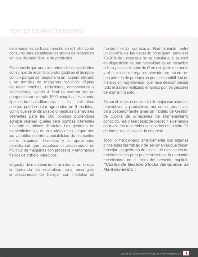 Costes de Mantenimiento de Activos Industriales de almacenes se basan mucho en el histórico de consumo para establecer los...