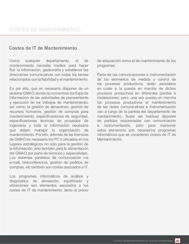 20Costes de Mantenimiento de Activos Industriales Costes de IT de Mantenimiento Como cualquier departamento, el de manteni...