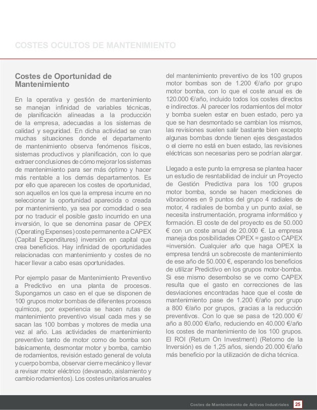 25 Mantenimiento En la operativa y gestión de mantenimiento de la empresa, adecuadas a los sistemas de calidad y seguridad...