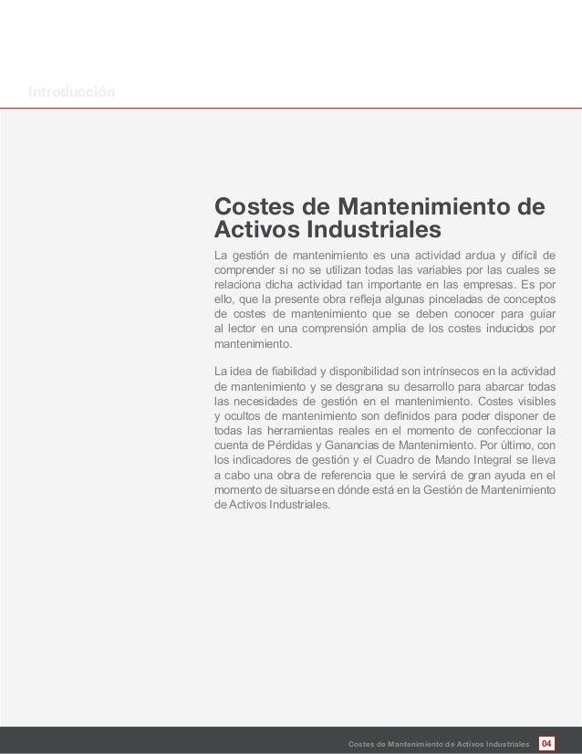 La gestión de mantenimiento es una actividad ardua y difícil de comprender si no se utilizan todas las variables por las c...