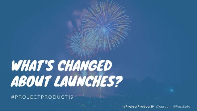 Product Launch Stories: The Good. The Bad. The Ugly.