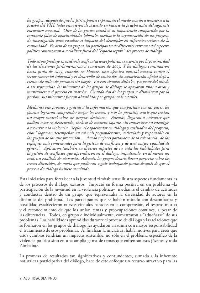 ACDI, IDEA, OEA, PNUD los grupos, después de que los participantes expresaran el miedo común a someterse a la prueba del...
