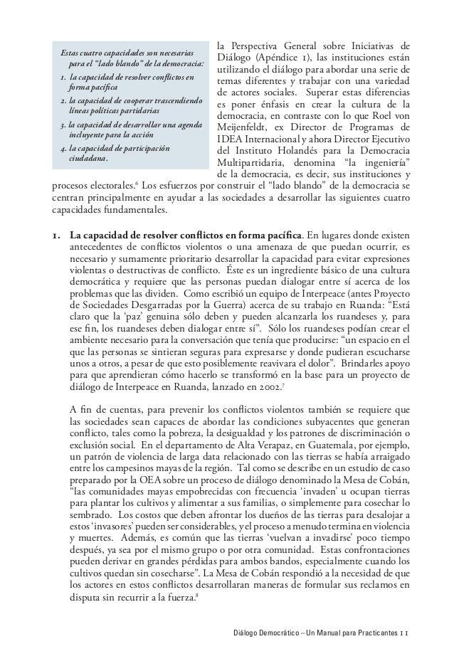 Diálogo Democrático – Un Manual para Practicantes 11 la Perspectiva General sobre Iniciativas de Diálogo (Apéndice 1), las...