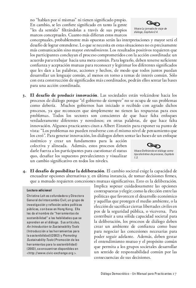 """Diálogo Democrático – Un Manual para Practicantes 17 no """"hablan por sí mismas"""" ni tienen significado propio. En cambio, se..."""