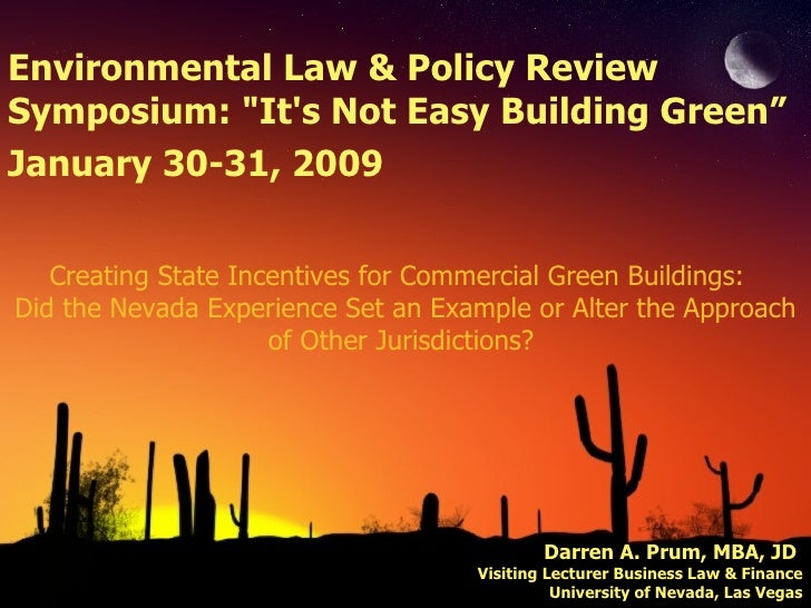 Creating State Incentives for Commercial Green Buildings:  Did the Nevada Experience Set an Example or Alter the Approach ...