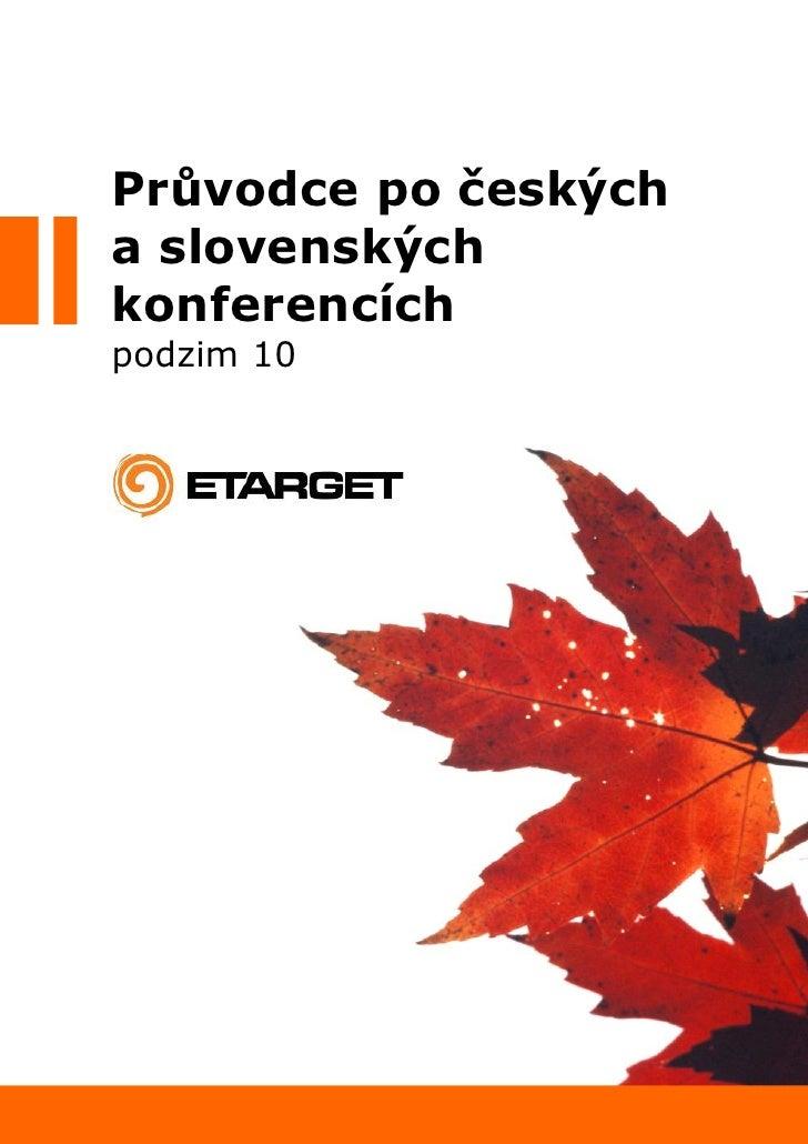 Průvodce po českých a slovenských konferencích - podzim 2010