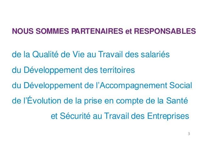 NOUS SOMMES PARTENAIRES et RESPONSABLES  de la Qualité de Vie au Travail des salariés  du Développement des territoires  d...