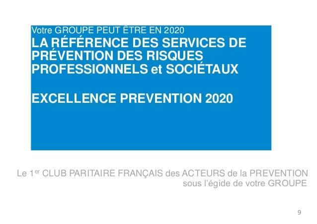 Votre GROUPE PEUT ÊTRE EN 2020  LA RÉFÉRENCE DES SERVICES DE  PRÉVENTION DES RISQUES  PROFESSIONNELS et SOCIÉTAUX  L'AMBIT...