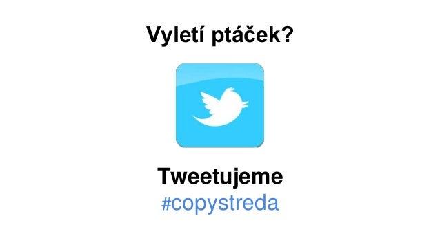 Copyholky z H1.cz: První středa v Brně o copywritingu Slide 3