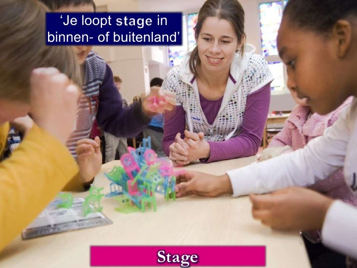 'Je loopt stage in binnen- of buitenland'<br />Stage<br />