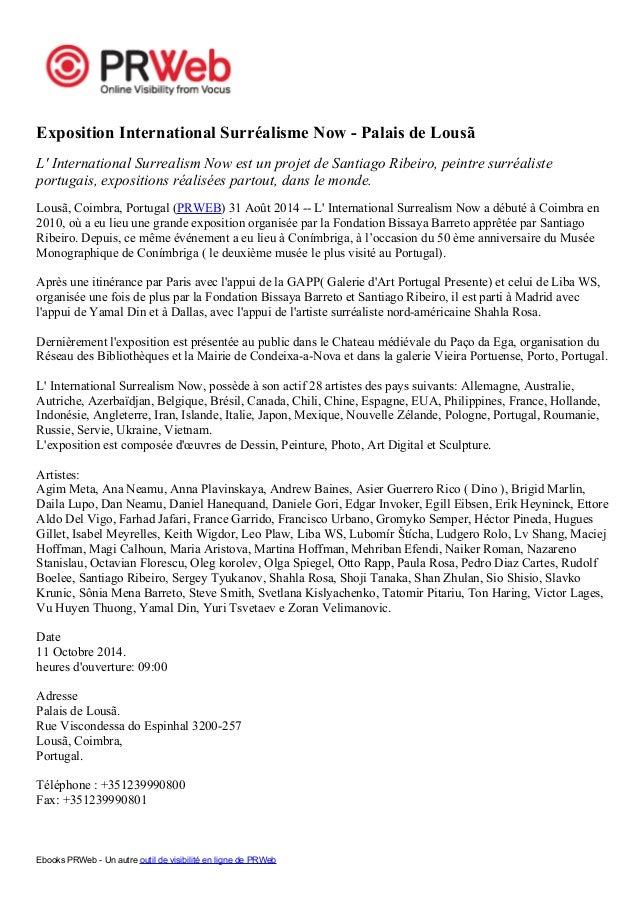 Exposition International Surréalisme Now - Palais de Lousã  L' International Surrealism Now est un projet de Santiago Ribe...