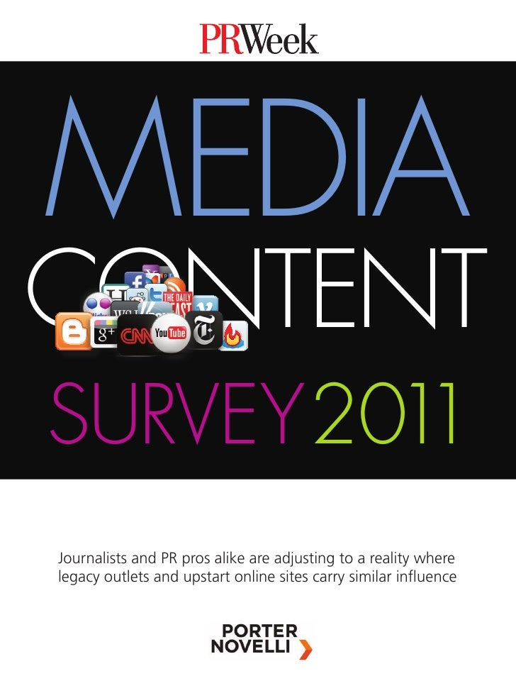 MEDIACONTENTSURVEY 2011Journalists and PR pros alike are adjusting to a reality wherelegacy outlets and upstart online sit...
