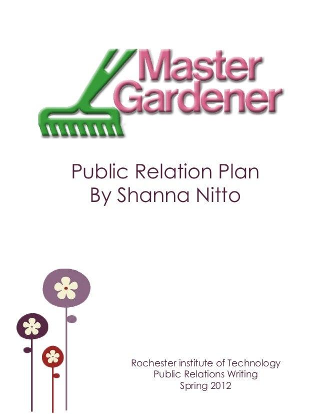 Public Relation PlanBy Shanna NittoRochester institute of TechnologyPublic Relations WritingSpring 2012