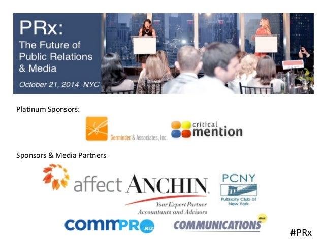 #PRx  Pla(num  Sponsors:  Sponsors  &  Media  Partners