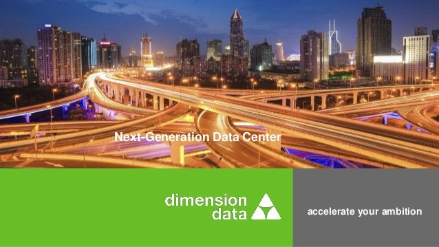 accelerate your ambition Next-Generation Data Center