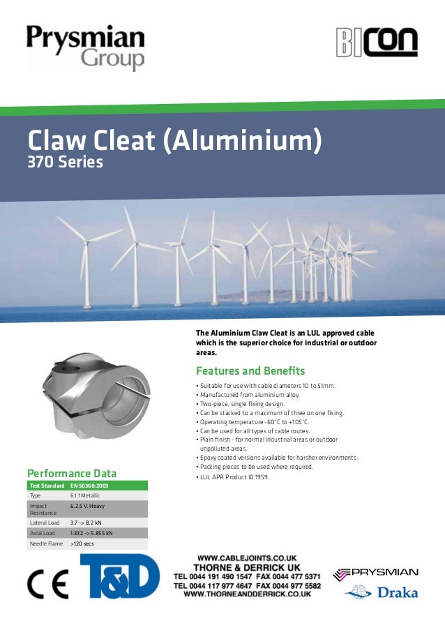 Claw Cleat (Aluminium)  370 Series  Your Image  Here  • Suitable for use with cable diameters 10 to 51mm.  • Manufactured ...