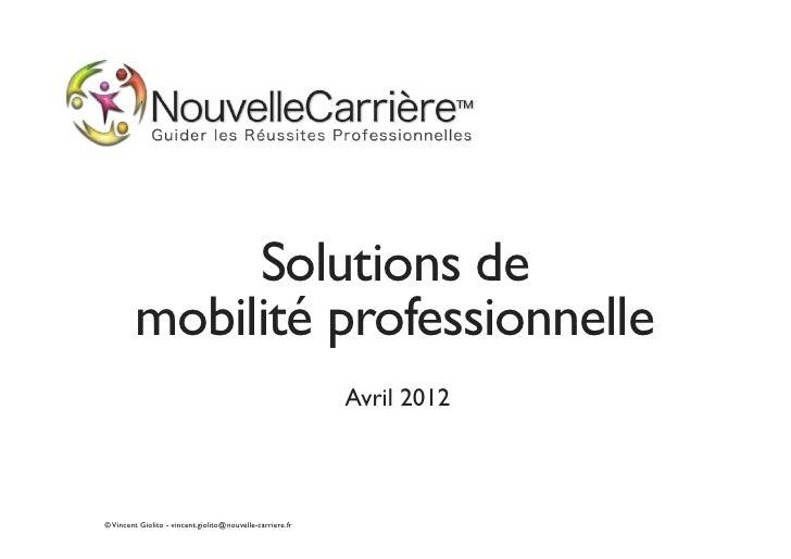 Solutions de         mobilité professionnelle                                                           Avril 2012© Vincen...