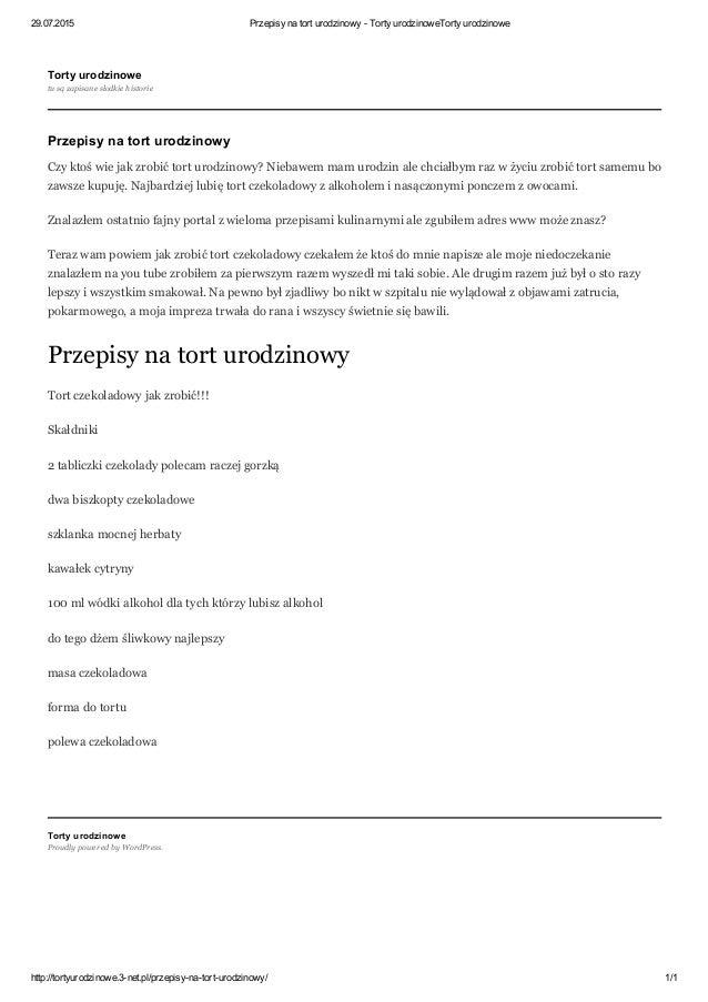 29.07.2015 PrzepisynatorturodzinowyTortyurodzinoweTortyurodzinowe http://tortyurodzinowe.3net.pl/przepisynatort...