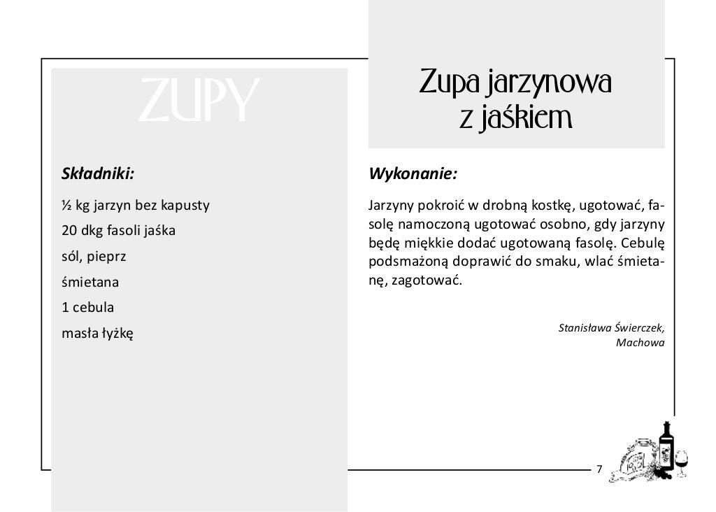 ZUPY  Zupa jarzynowa z jaśkiem  Składniki:  Wykonanie:  ½ kg jarzyn bez kapusty  Jarzyny pokroić w drobną kostkę, ugotować...