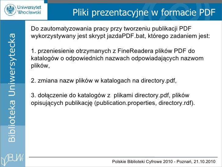Pliki prezentacyjne w formacie PDF Do zautomatyzowania pracy przy tworzeniu publikacji PDF wykorzystywany jest skrypt jazd...
