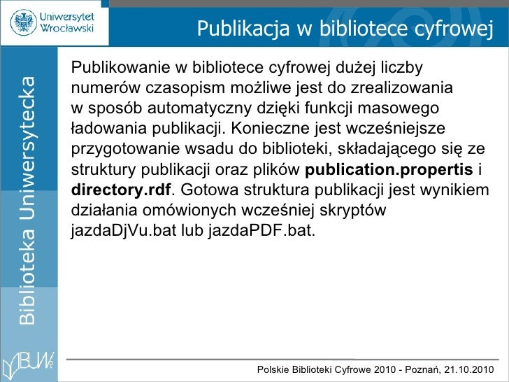 Publikacja w bibliotece cyfrowej Publikowanie w bibliotece cyfrowej dużej liczby numerów czasopism możliwe jest do zrealiz...