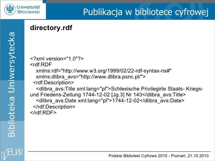Publikacja w bibliotece cyfrowej directory.rdf <?xml version=&quot;1.0&quot;?> <rdf:RDF xmlns:rdf=&quot;http://www.w3.org/...