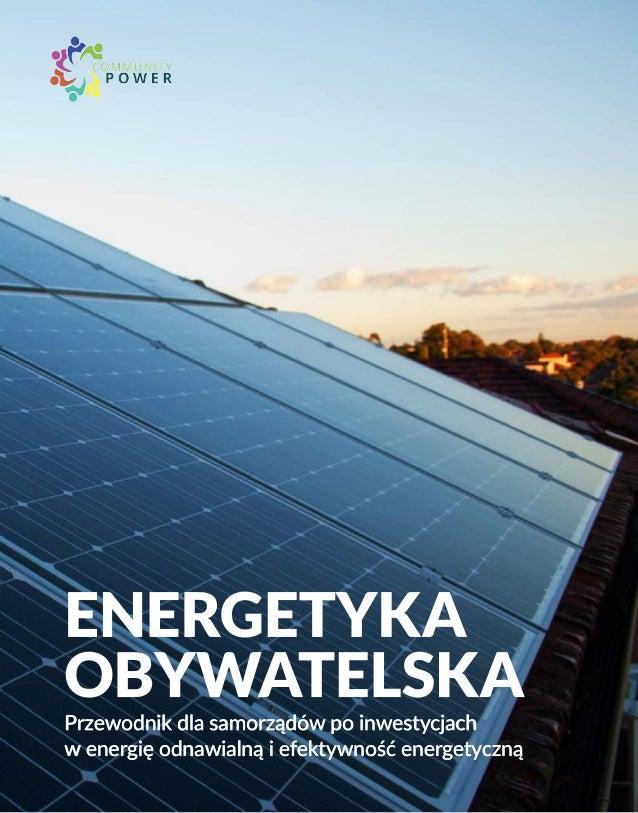 Przewodnik dla samorządów po inwestycjach w energię odnawialną i efektywność energetyczną