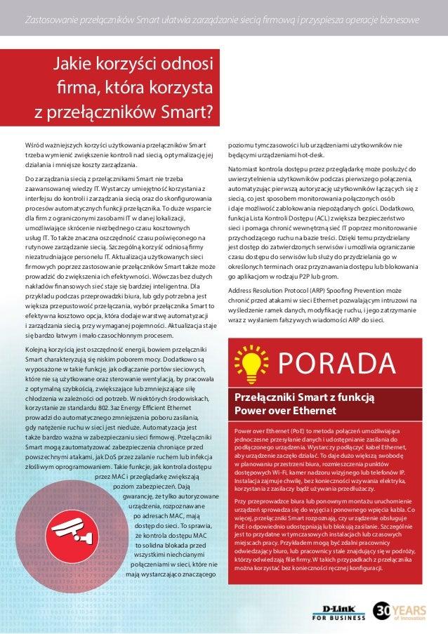 Wśród ważniejszych korzyści użytkowania przełączników Smart trzeba wymienić zwiększenie kontroli nad siecią, optymalizację...