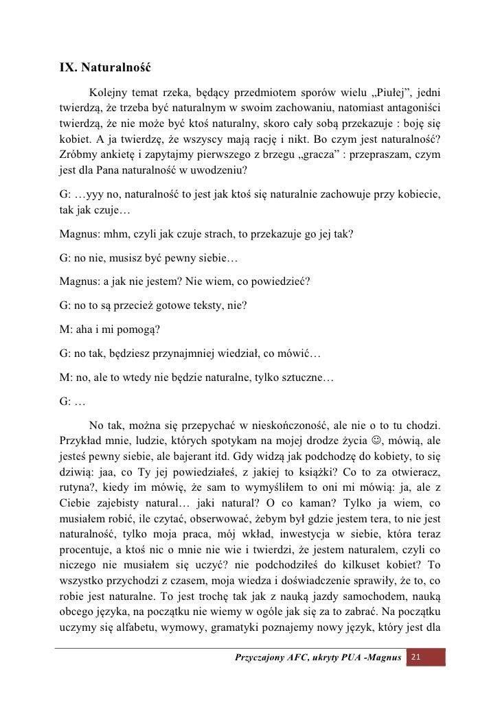 """IX. aturalność        Kolejny temat rzeka, będący przedmiotem sporów wielu """"Piułej"""", jedni twierdzą, że trzeba być natural..."""