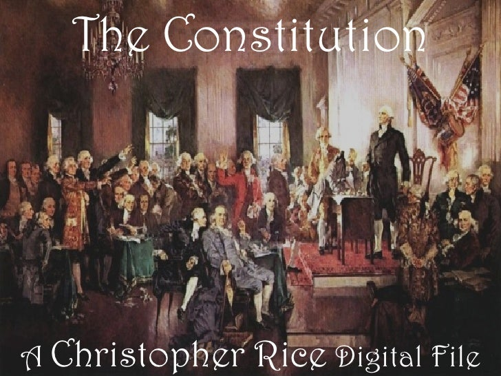 The Constitution     A Christopher   Rice Digital File