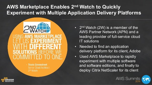 • 2nd Watch (2W) is a member of the AWS Partner Network (APN) and a leading provider of full-service cloud IT solutions •...