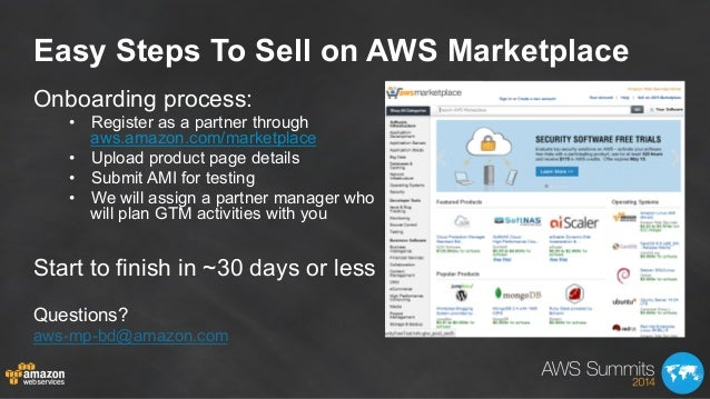 Easy Steps To Sell on AWS Marketplace Onboarding process: • Register as a partner through aws.amazon.com/marketplace • U...