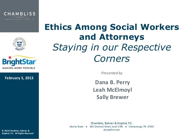 Ethics Among Social Workers                                            and Attorneys                                     S...