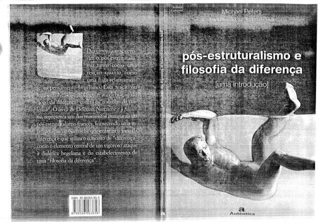 Pós estruturalismo e a filosofia da diferença