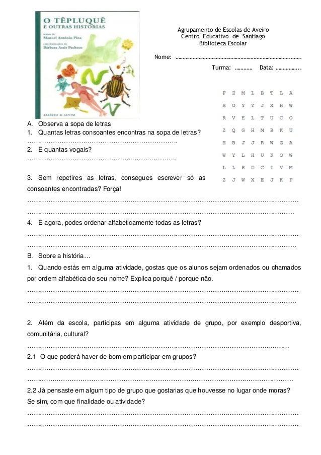 Agrupamento de Escolas de Aveiro Centro Educativo de Santiago Biblioteca Escolar Nome: …………………………………………………………………….……. Turm...