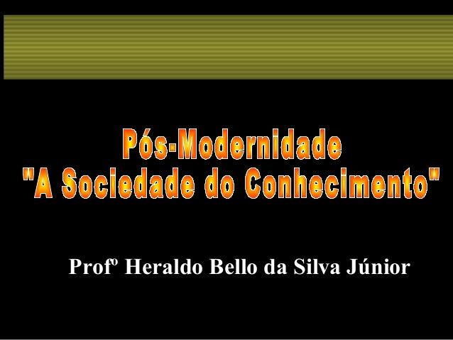 Profº Heraldo Bello da Silva Júnior