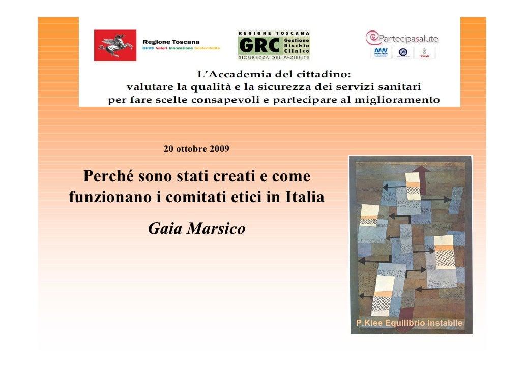 Marsico G. Perché sono stati creati e come funzionano i comitati etici in Italia