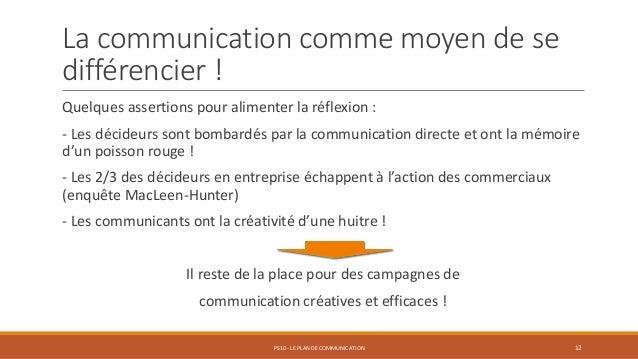 La communication comme moyen de se différencier ! Quelques assertions pour alimenter la réflexion : - Les décideurs sont b...