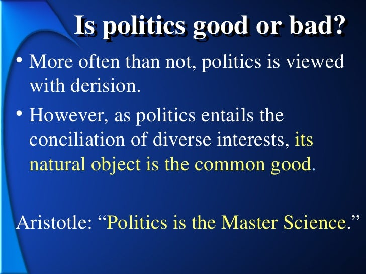 summary of politics by aristotle Summary if there should exist an end which is desirable for its own sake, which   summary and analysis book i: chapter ii - politics is the study of the good.