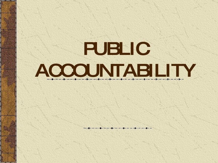accountability of public officers Civilians who have never been police officers in san francisco staff  the department of police accountability was originally the office of citizen complaints.