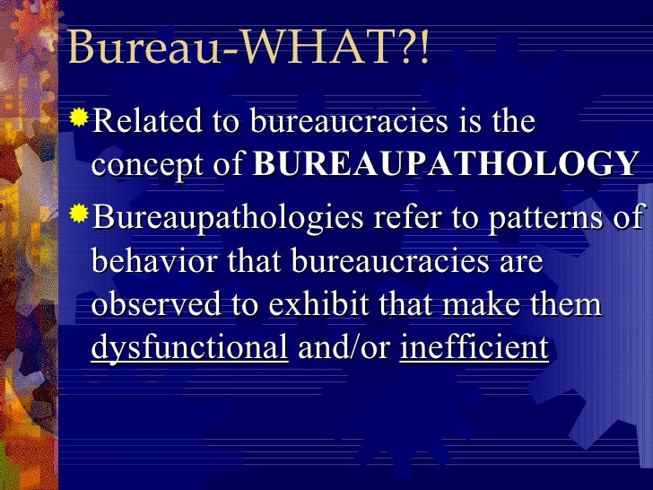 the concept of bureaucratic corruption in Corruption: causes, consequences and cures i definition and concepts definition in this paper, corruption is defined as the the wheels of bureaucracy more.