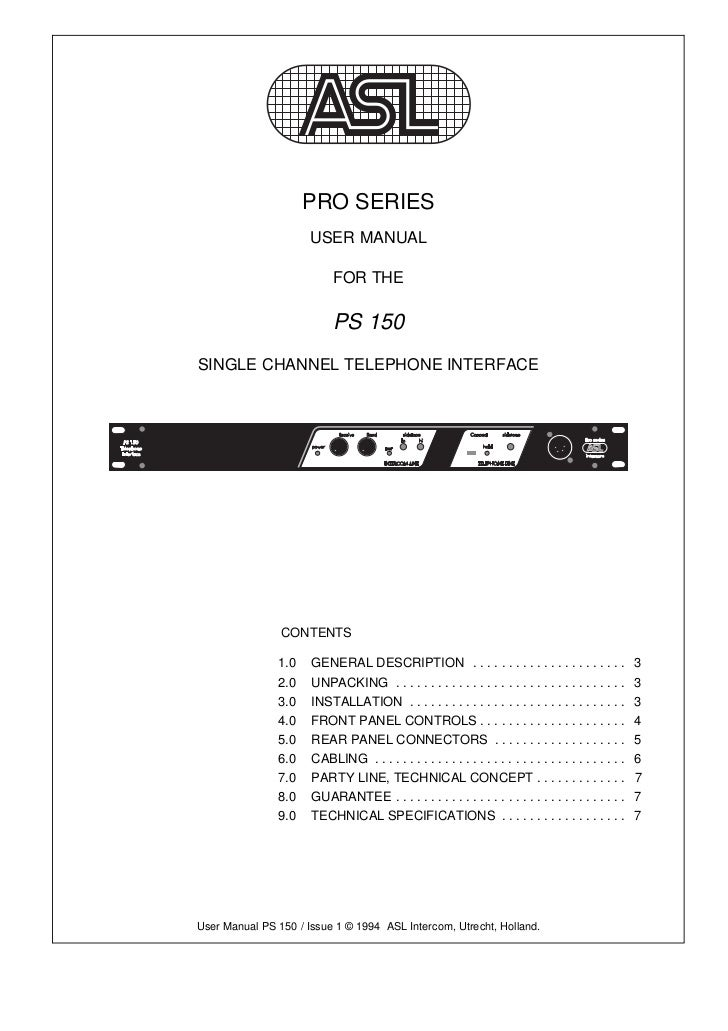 PRO SERIES                      USER MANUAL                           FOR THE                           PS 150SINGLE CHANN...