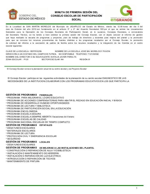 MINUTA DE PRIMERA SESIÓN DEL                                                 CONSEJO ESCOLAR DE PARTICIPACIÓN             ...