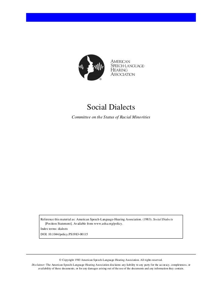 Social Dialects                                 Committee on the Status of Racial Minorities       Reference this material...