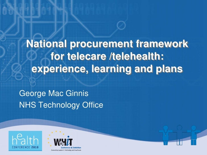 National Procurement Framework for Telecare / Telehealth – Experience, Lessons Learned, and Plans
