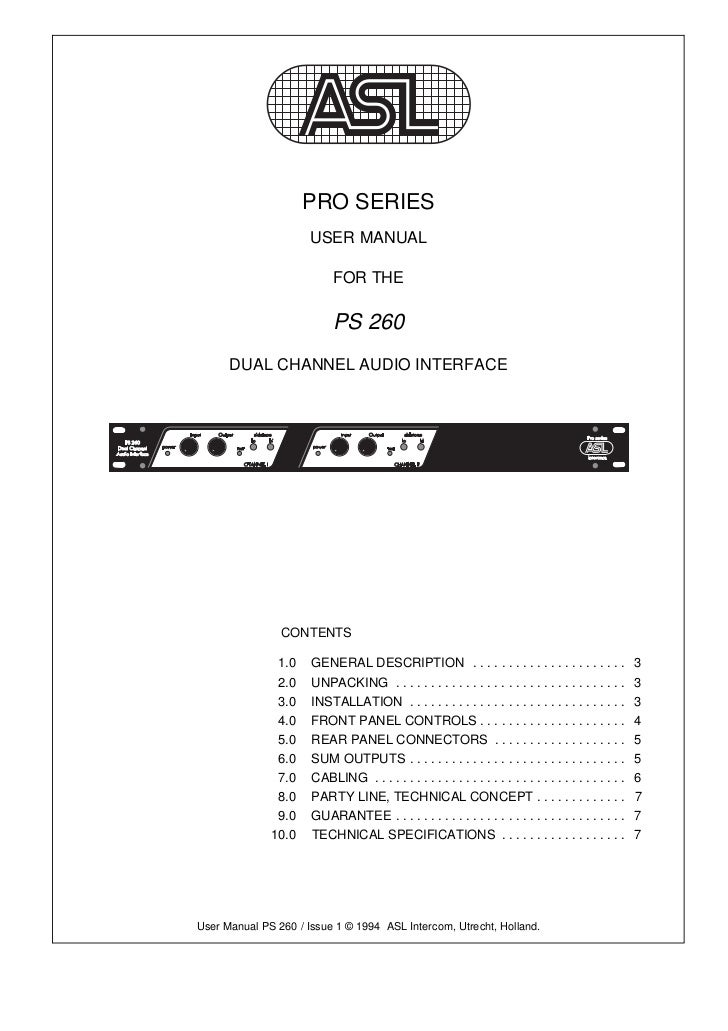 PRO SERIES                      USER MANUAL                           FOR THE                           PS 260      DUAL C...