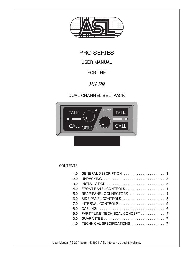 PRO SERIES                     USER MANUAL                          FOR THE                           PS 29           DUAL...