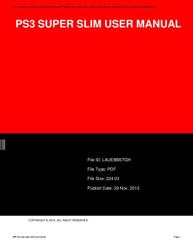 ps3 super slim user manual rh slideshare net ps3 slim manual pdf ps4 slim manual pdf