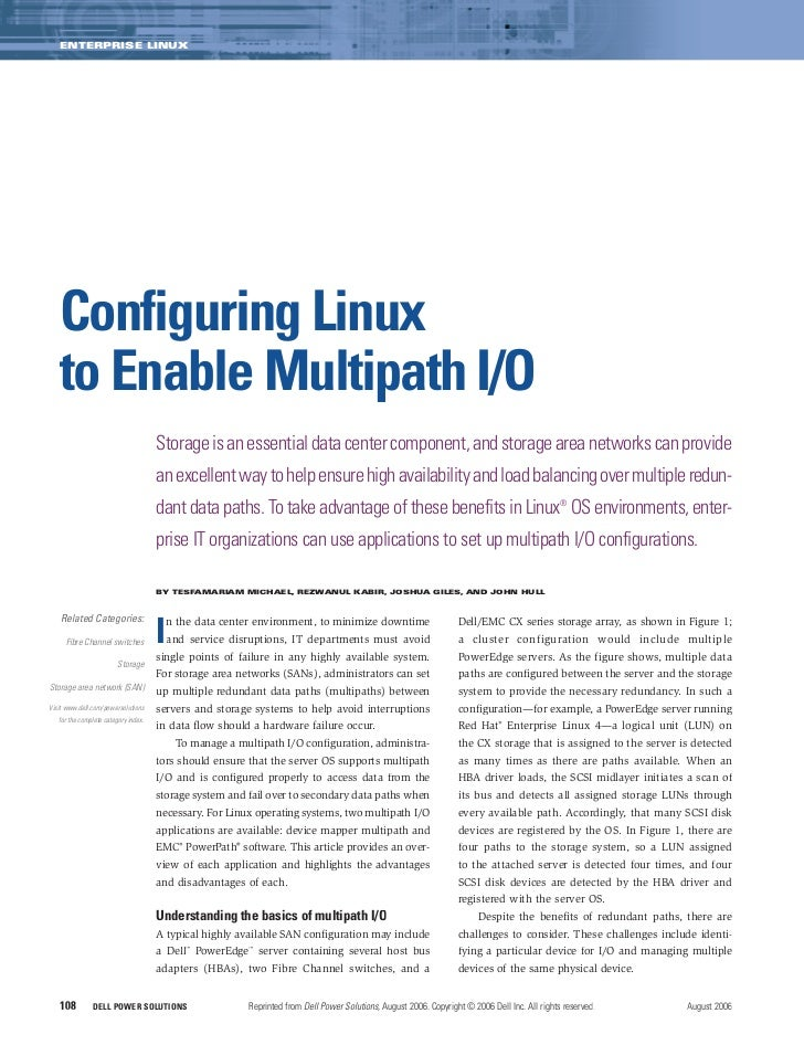 ENTERPRISE LINUX   Configuring Linux   to Enable Multipath I/O                                      Storage is an essentia...